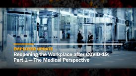 Reopening the Workplace after COVID-19: Part 1 — The Medical Perspective