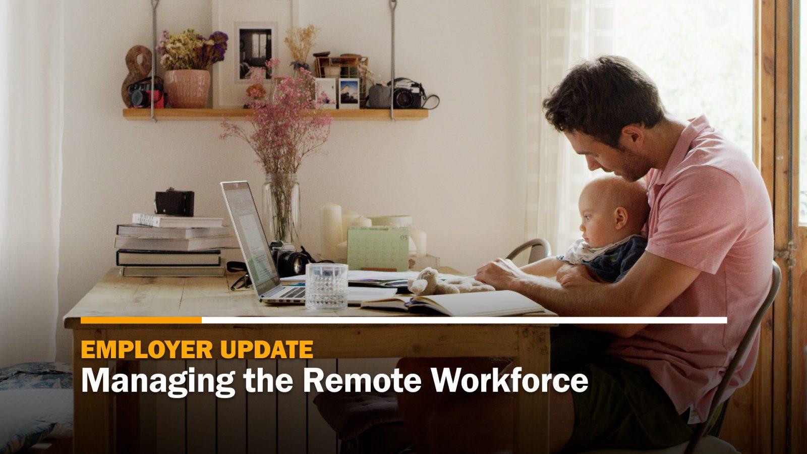 Managing the Remote Workforce