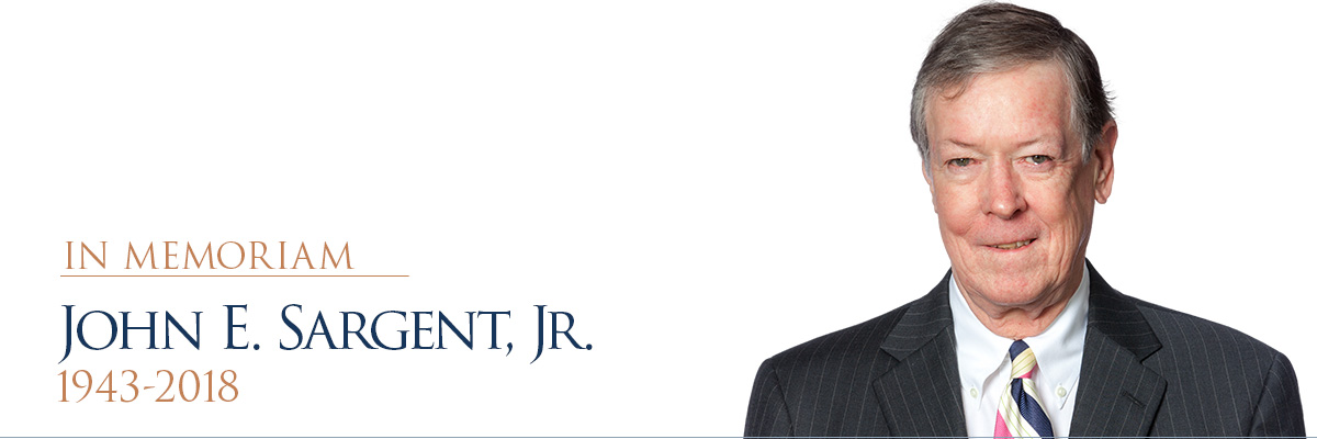 IN MEMORIAM: John E. Sargent, Jr.