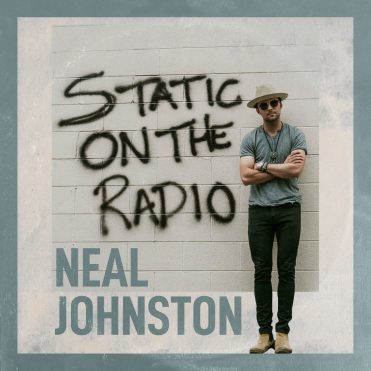 Neal Johnston - Static On The Radio