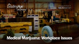 Medical Marijuana: Workplace Issues