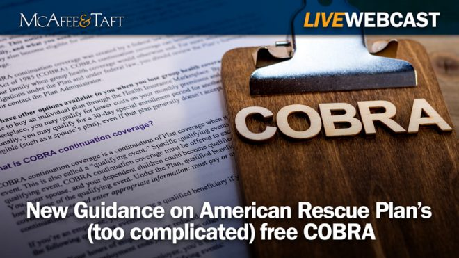 New Guidance on American Rescue Plan's (too complicated) free COBRA