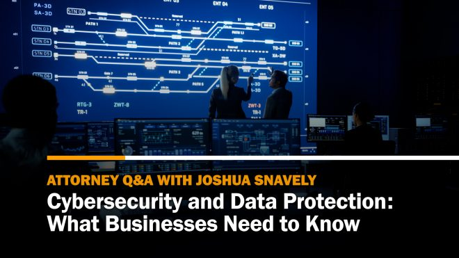 Cybersecurity and Data Protection: What Businesses Need to Know