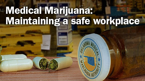 [WEBINAR ON DEMAND] Medical Marijuana: Maintaining a safe workplace
