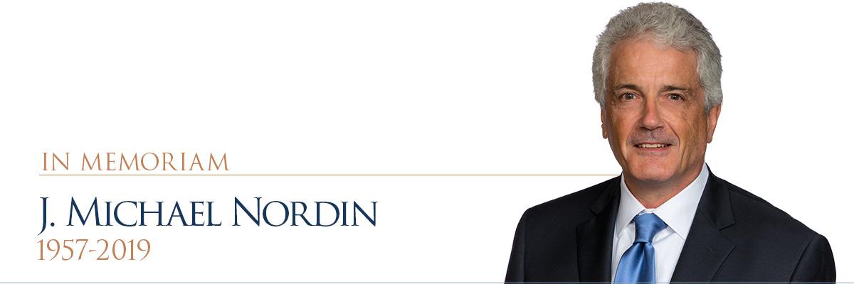 In Memoriam: J. Michael Nordin