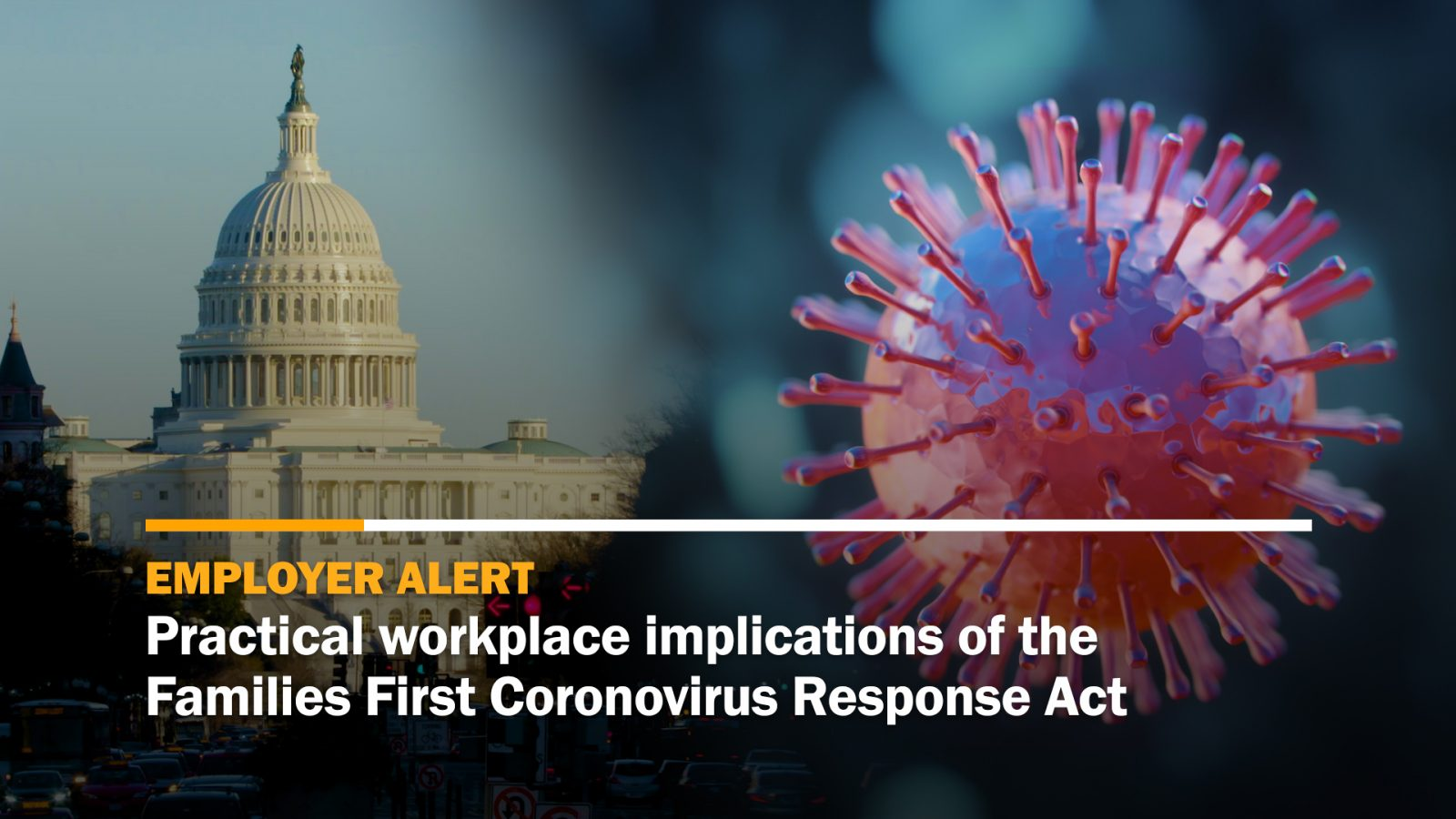 Practical workplace implications of the Families First Coronavirus Response Act