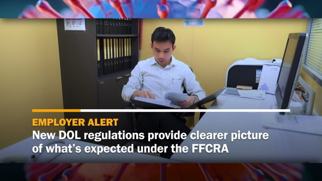 New DOL regulations provide clearer picture of what's expected under the FFCRA