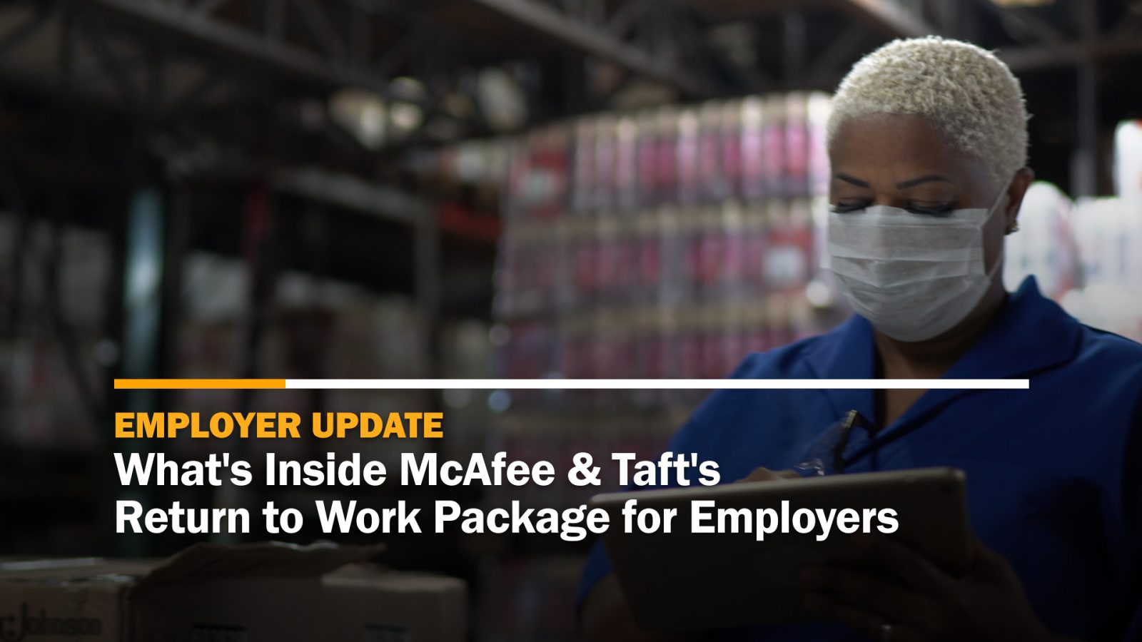 What's Inside McAfee & Taft's Return to Work Package for Employers