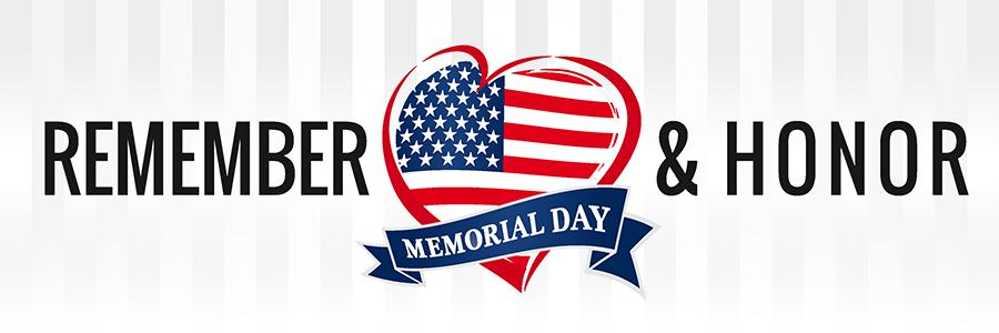 Memorial Day: Remember & Honor